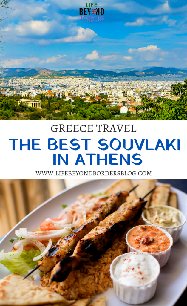 The Best Souvlaki in Athens - Life Beyond Borders