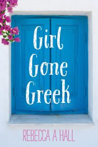 Book cover for Girl Gone Greek - why do Greeks spit at you? LifeBeyondBorders