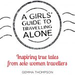 A Girl's Guide to Travelling Alone – an anthology
