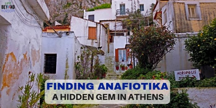 Finding Anafiotika - A Hidden Gem in Athens
