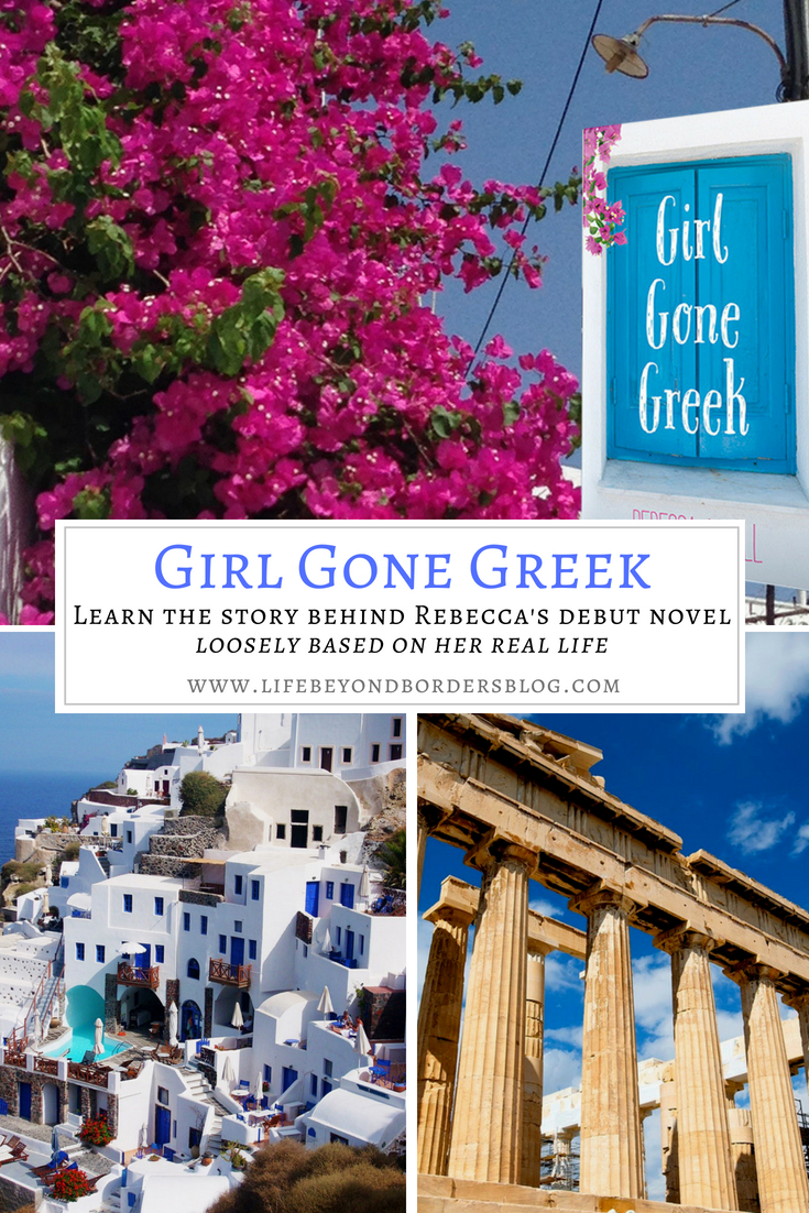 Girl Gone Greek - based on the author's life in Greece