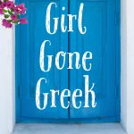 """Girl Gone Greek"" – my debut novel!"