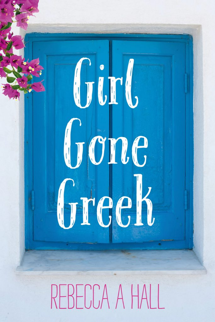 "My debut novel - ""Girl Gone Greek"""