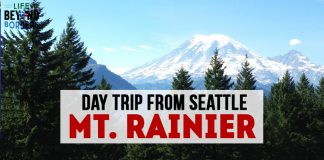 Mount Rainier NP - your day trip from Seattle, United States - LifeBeyondBorders