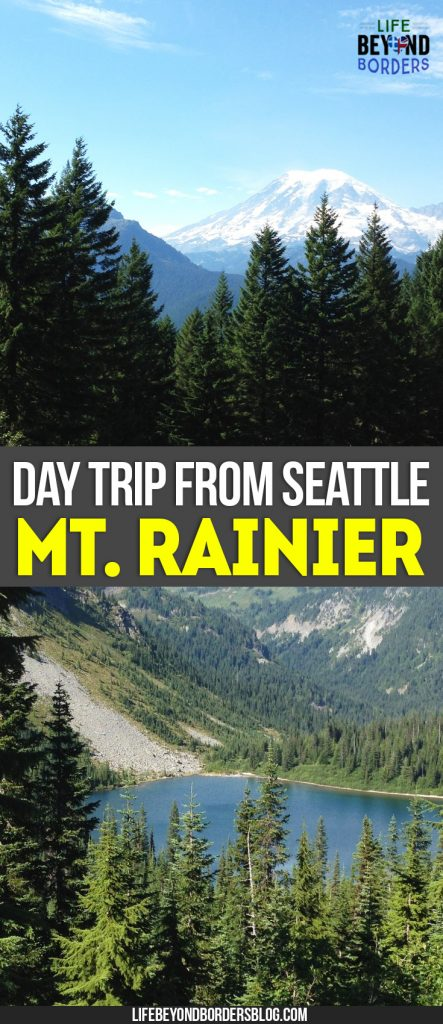 Take a day trip from Seattle to Mount Rainier. It's a gorgeous break from Seattle, the Emerald City in the United States - LifeBeyondBorders