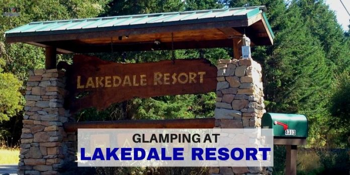 Glamping in the Pacific Northwest - Lakedale Resort - LifeBeyondBorders