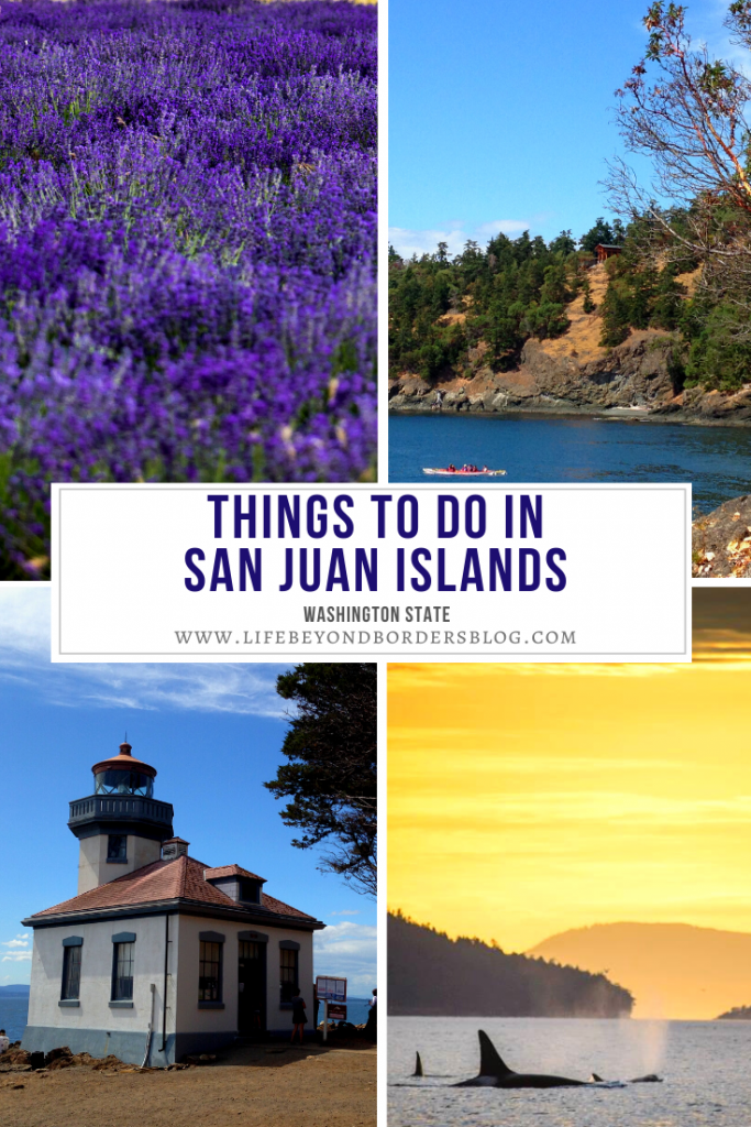 Things to do in the San Juan Islands - LifeBeyondBorders