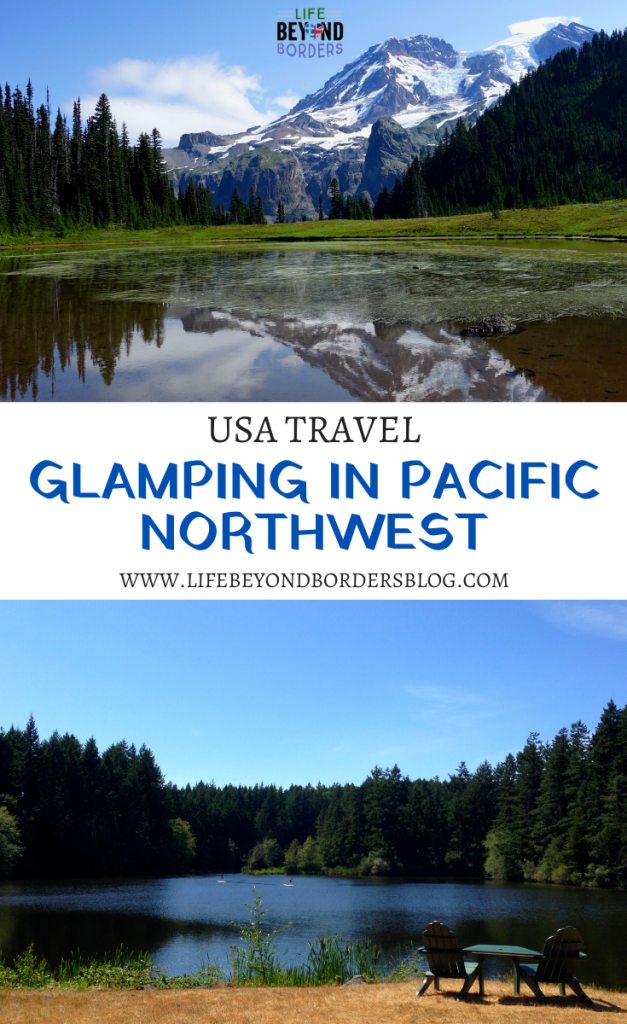 USA Travel - Glamping in the Pacific Northwest - LakeDale Resort - LifeBeyondBorders