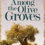 Among The Olive Groves – Chrissie Parker