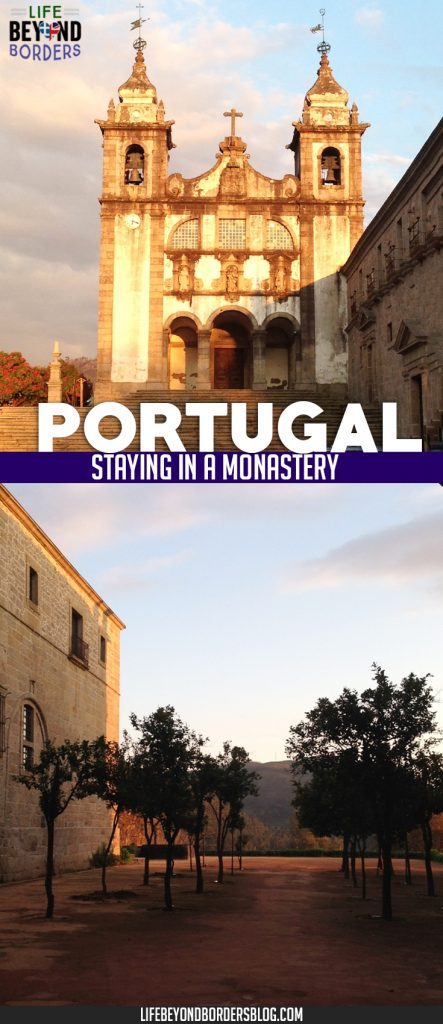 Pousada Mosteiro de Amares -stay in a converted monastery in northern Portugal.