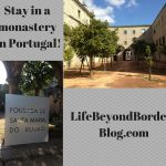 Stay in a Monastery in Portugal
