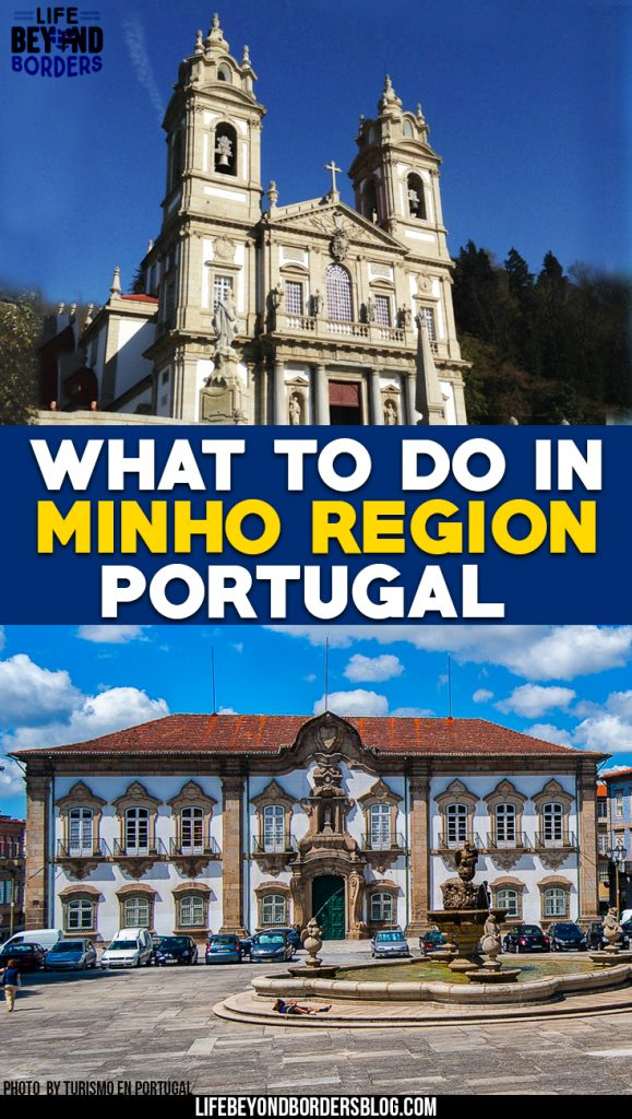 What to do in the Minho region of Portugal