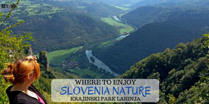 Where to enjoy Slovenia nature in Europe - Krajinski Park Lahinja