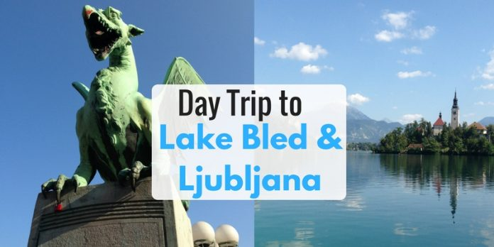 Day Trip to Lake Bled and Ljubljana - LifeBeyondBorders