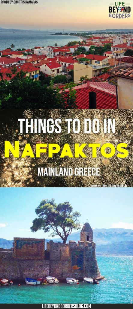 Things to do in Nafpaktos, Greece - A great weekend getaway from Athens