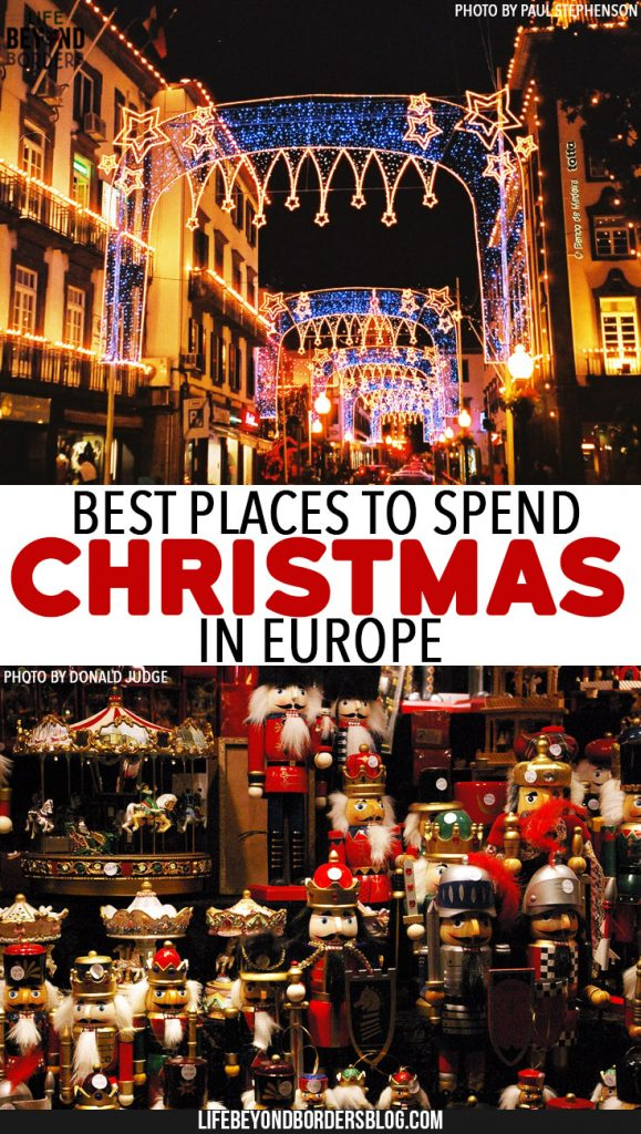 Best Places to Spend Christmas in Europe. Where will you spend yours?