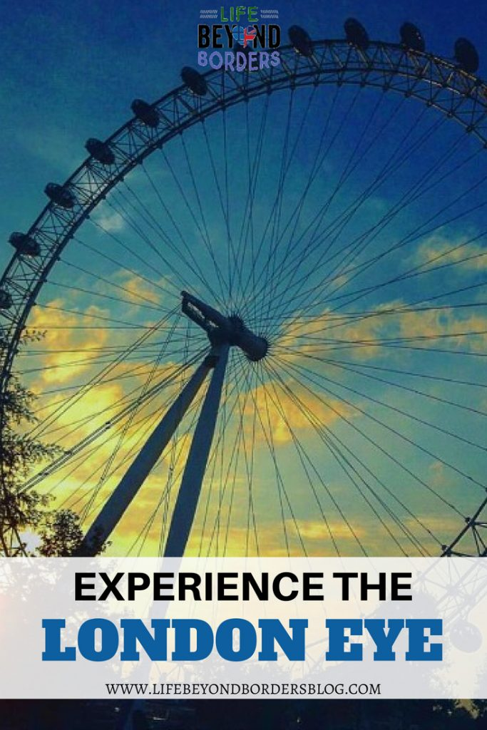 The London Eye is an iconic landmark and experience not to be missed - Life Beyond Borders