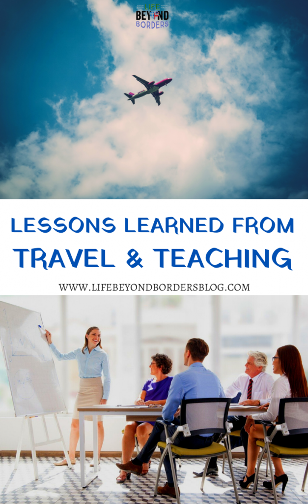 Lessons Learned from Travel and Teaching - Intercultural Relations - LifeBeyondBorders
