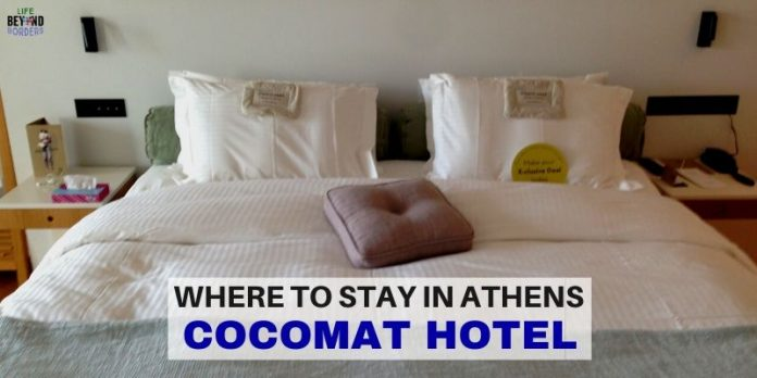 Where to Stay in Athens - CocoMat Hotel - LifeBeyondBorders
