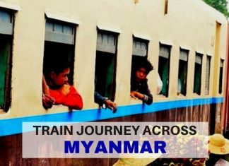 An Adventurous Train Journey Across Myanmar - LifeBeyondBorders