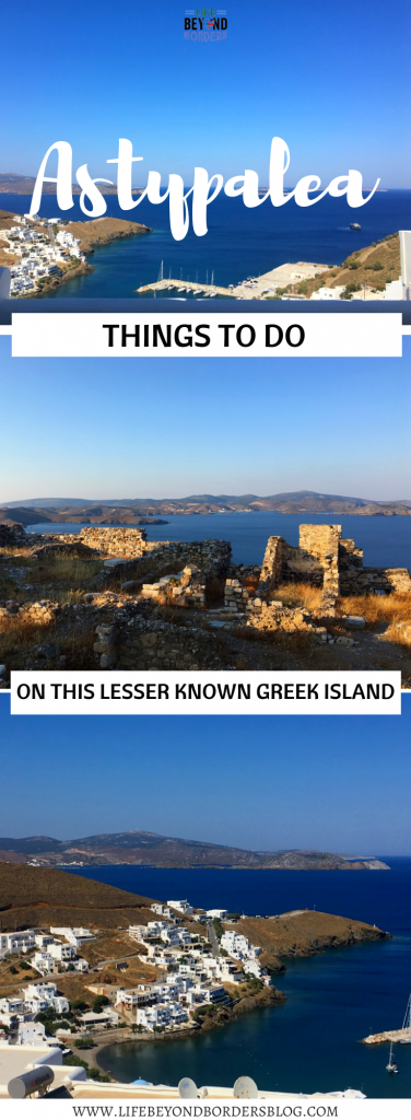 Astypalea - Things to do on this lesser known Greek island - LifeBeyondBorders