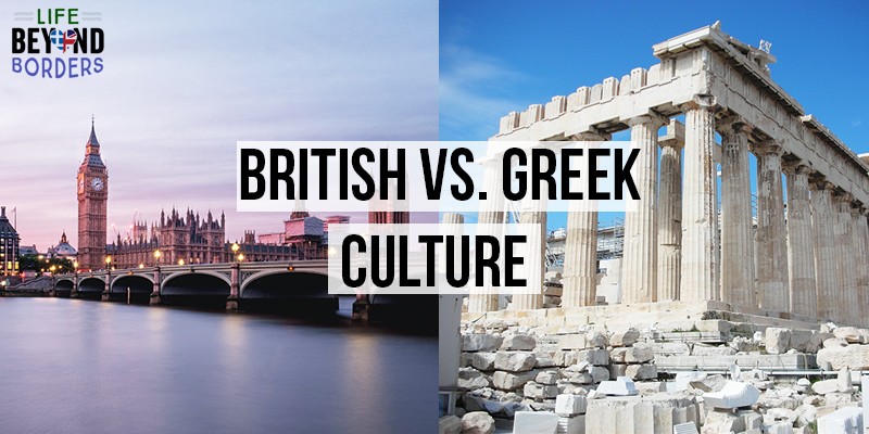 A brief exploration of British vs Greek culture