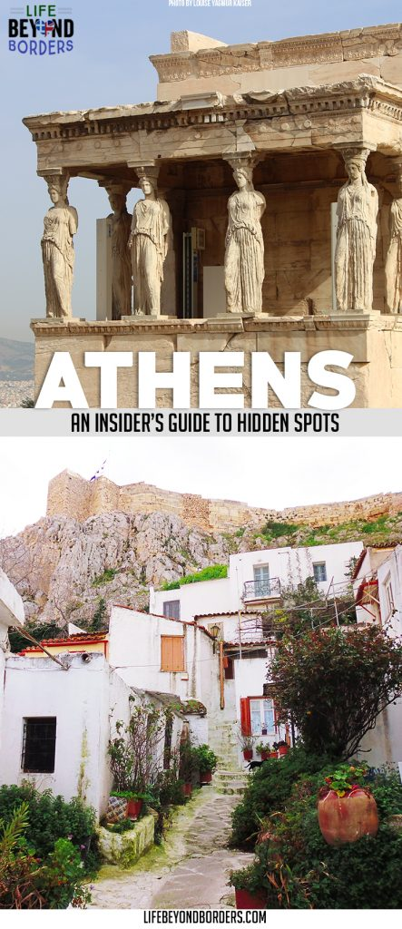 Come and discover the Hidden Spots of Athens, Greece. Go beyond the tourist trail