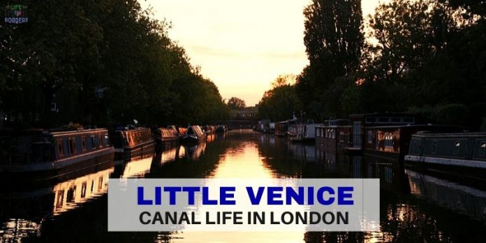 Little Venice - Canal Life in London - Life Beyond Borders