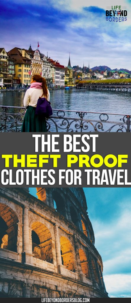 Best theft proof items - including clothes - for travelling. What about you?