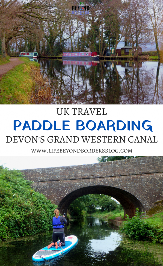 Paddle Boarding along the Grand Western Canal in Devon - Life Beyond Borders