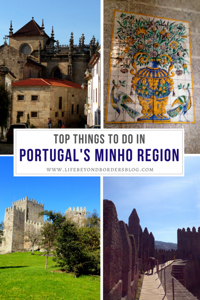 Top Things to do in Minho Region of Portugal - Life Beyond Borders