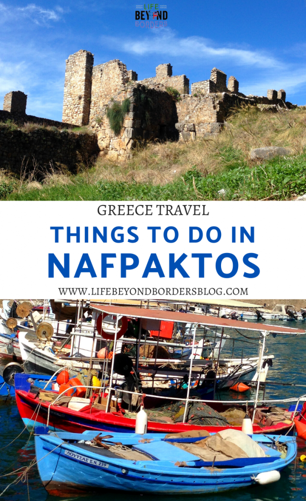 Things to do in Nafpaktos Greece and Top Tips - Life Beyond Borders