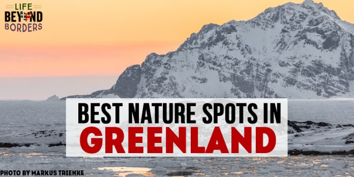Best Nature Spots in Greenland. Photo