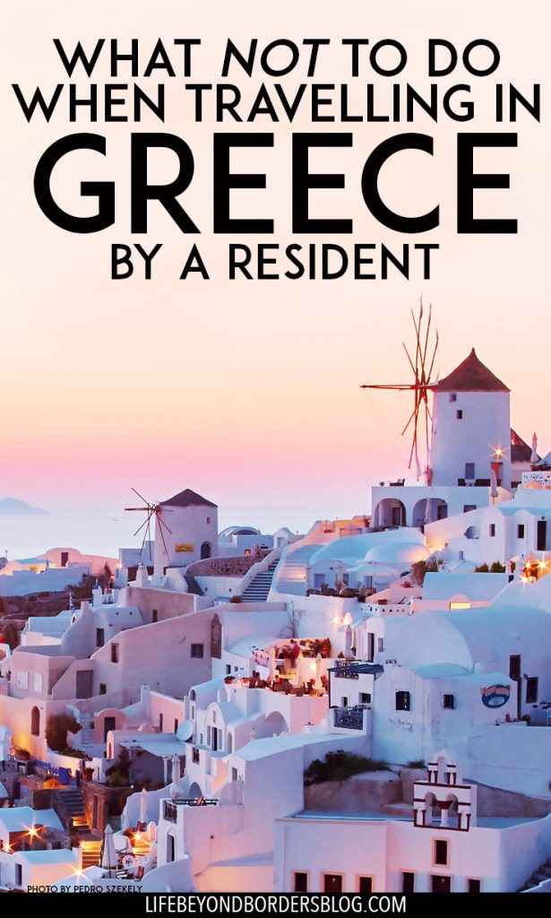 "Etiquette in Greece; the Do's and Don'ts of travelling in the country by an Athens Resident. Photo <br /> ""<a href=""https://www.flickr.com/photos/pedrosz/37625070985/"" target=""_blank"" rel=""noopener noreferrer"">Santorini, Greece</a>"" (<a href=""https://creativecommons.org/licenses/by-sa/2.0/"" target=""_blank"" rel=""license noopener noreferrer"">CC BY-SA 2.0</a>) by <a href=""https://www.flickr.com/people/pedrosz/"" target=""_blank"" rel=""cc:attributionURL noopener noreferrer"">szeke</a>"