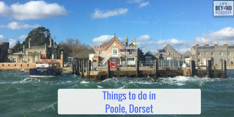 Come and discover what there is to do in the seaside town of Poole, Dorset, UK - including a trip to Brownsea Island - LifeBeyondBorders