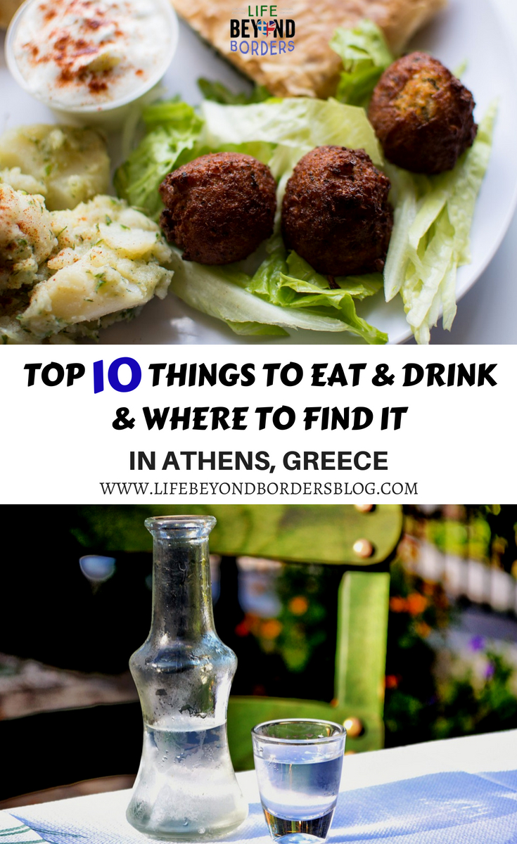 Top 10 Things to Eat & Drink in Athens Greece