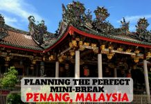 Planning the Perfect Mini-Break to Penang Malaysia - LifeBeyondBorders