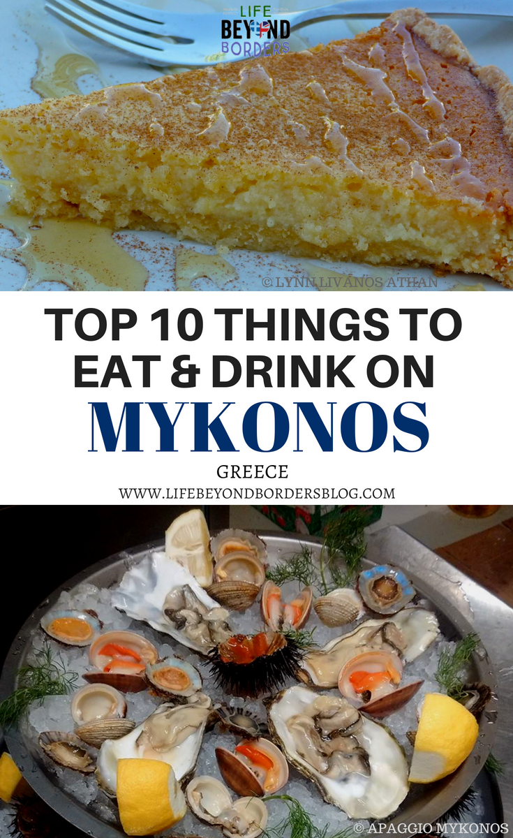 Top Things to Eat & Drink on Mykonos and where to eat it - LifeBeyondBorders