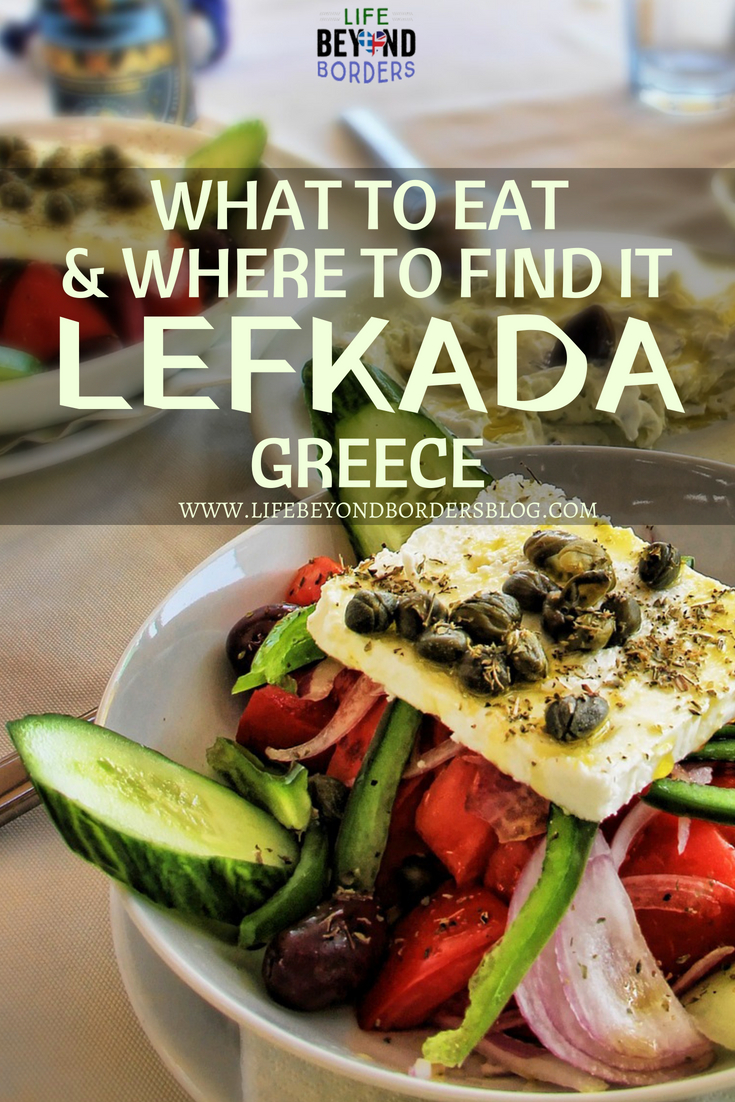 What to Eat and Where to find it - Lefkada island, Greece