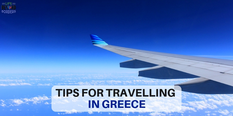 Tips for Travelling in Greece