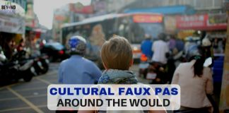 Cultural Faux Pas Around the World