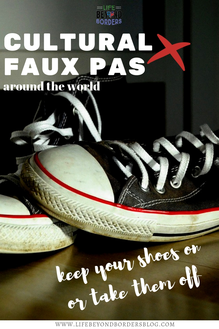 Cultural Faux Pas Around the World Keep on or remove shoes