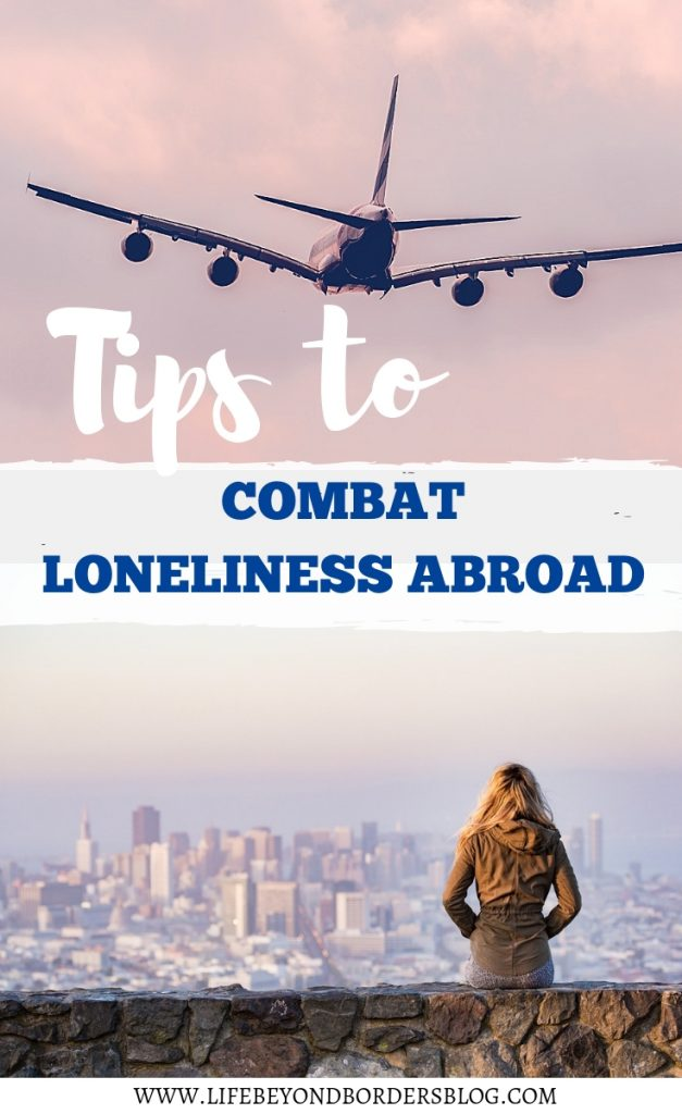 Tips on how to Combat Loneliness Abroad