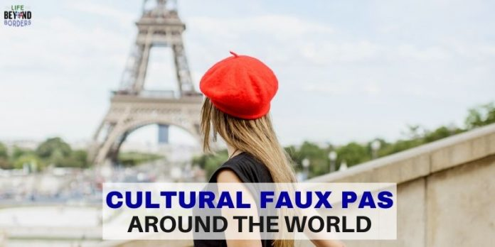 cultural faux pas around the world - Life Beyond Borders