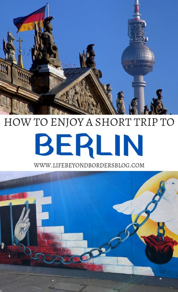How to enjoy a Short Trip to Berlin