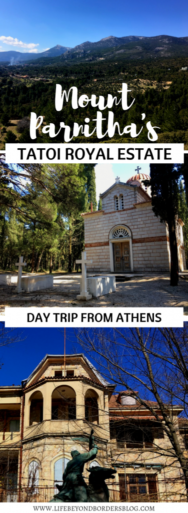 Mount Parnitha's Tatoi Royal Estate - a Day Trip from Athens Greece - LifeBeyondBorders