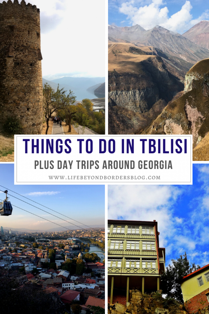 Things to do in Tbilisi plus day trips around Georgia - LifeBeyondBorders