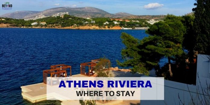 Athens Riviera - Where to Stay - LifeBeyondBorders